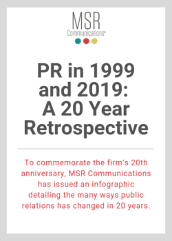 Infographic: PR in 1999 and 2019: A 20 Year Retrospective