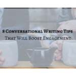 marx-communications-conversational-writing-tips