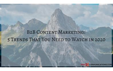 marx-communications-b2b-content-marketing-trends-2020
